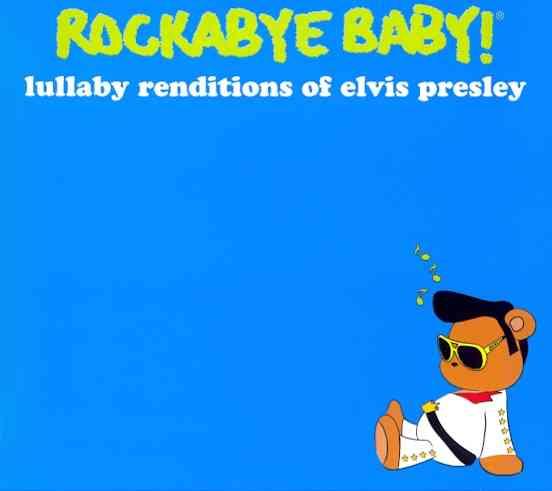 LULLABY RENDITIONS OF ELVIS PRESLEY (CD)
