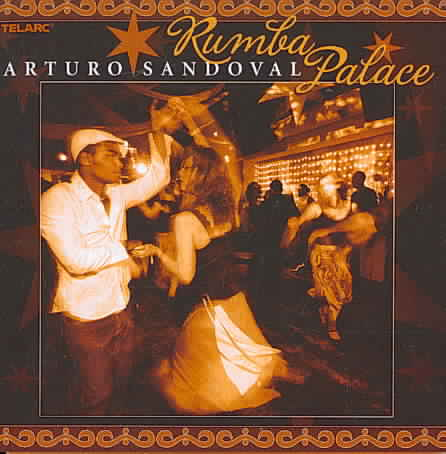 RUMBA PALACE BY SANDOVAL,ARTURO (CD)