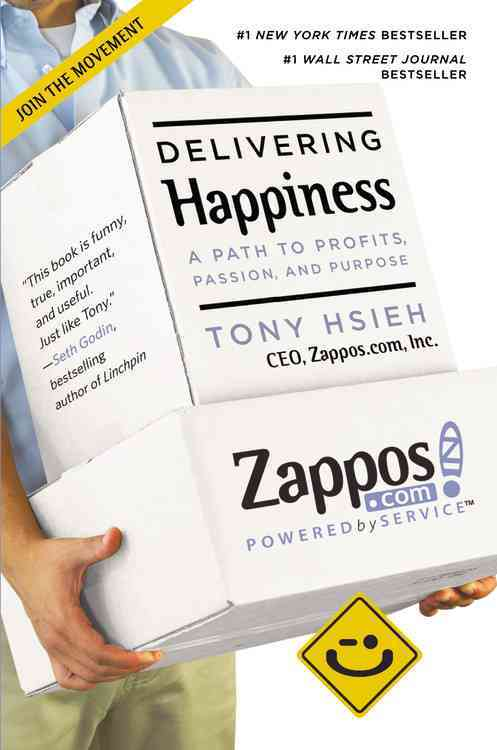Delivering Happiness By Hsieh, Tony