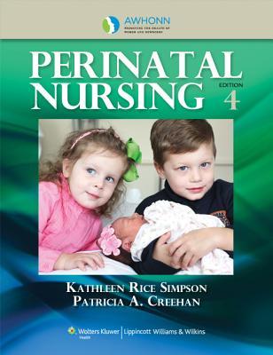 Awhonn's Perinatal Nursing By Simpson, Kathleen, R.